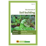 The Secrets of Soil Building